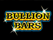 Играть в казино в Bullion Bars онлайн